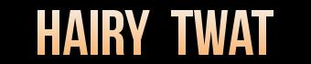 Hairy Twat